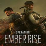 "Llega la operación Ember Rise a ""Rainbow Six Siege"""