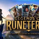 """""""Legends of Runaterra"""": El juego de cartas de Riot Games"""